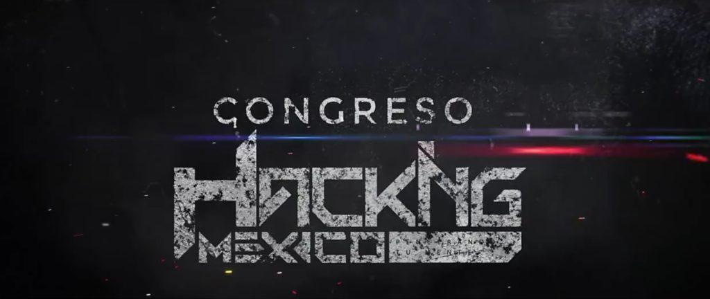 Invitan al Congreso de Hackingmexico